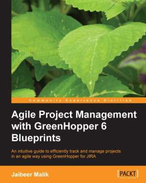 Agile Project Management with GreenHopper 6 Blueprints